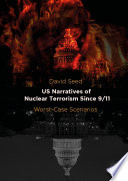 Us Narratives Of Nuclear Terrorism Since 9 11
