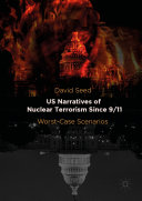 US Narratives of Nuclear Terrorism Since 9/11 Book