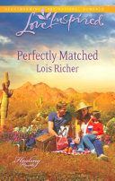 Perfectly Matched  Mills   Boon Love Inspired   Healing Hearts  Book 3