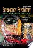 Emergency Psychiatry  Principles and Practice