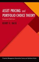 Asset Pricing and Portfolio Choice Theory