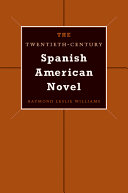 The Twentieth-Century Spanish American Novel