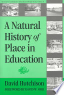 A Natural History of Place in Education