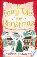 A Fairy Tale for Christmas a magical  feel good novel to fall in love with this Christmas