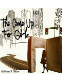 The Come Up for Girls Book