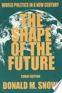 The Shape of the Future