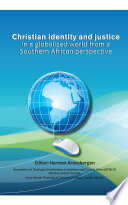 Christian Identity And Justice In A Globalized World From A Southern African Perspective