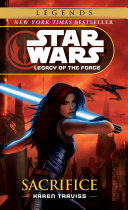 Sacrifice  Star Wars Legends  Legacy of the Force