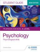 Pearson Edexcel A level Psychology Student Guide 3  Psychological skills