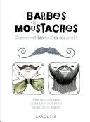 Pdf Barbes et moustaches - Comment les tailler au poil ! Telecharger