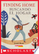 Finding Home Buscando El Hogar