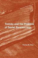 Trotsky and the Problem of Soviet Bureaucracy
