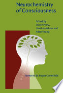 Neurochemistry of Consciousness