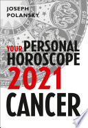 Cancer 2021: Your Personal Horoscope