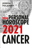 Cancer 2021  Your Personal Horoscope