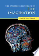 The Cambridge Handbook of the Imagination Book