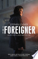 The Foreigner: the bestselling thriller now starring Jackie Chan