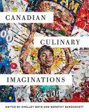 Canadian Culinary Imaginations