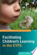 Facilitating Children S Learning In The Eyfs