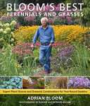 Bloom s Best Perennials and Grasses