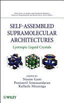 Self Assembled Supramolecular Architectures