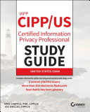 IAPP CIPP   US Certified Information Privacy Professional Study Guide
