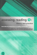 Assessing Reading: Theory and practice
