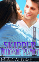 The Skipper & the Billionaire Playboy (BWWM Contemporary Romance)