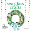 Sea Glass Crafts Pdf/ePub eBook