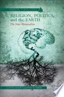 Religion  Politics  and the Earth