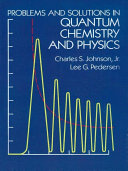 Problems and Solutions in Quantum Chemistry and Physics Pdf