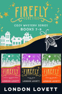 Firefly Junction Cozy Mystery Series