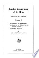 Popular commentary of the Bible  : The New Testament , Volume 2