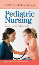 Pediatric Nursing Clinical Guide