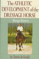The Athletic Development of the Dressage Horse