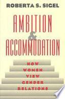 Ambition and Accommodation