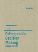 Orthopaedic Decision Making
