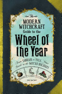 The Modern Witchcraft Guide to the Wheel of the Year Pdf/ePub eBook