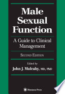 """Male Sexual Function: A Guide to Clinical Management"" by John J. Mulcahy"