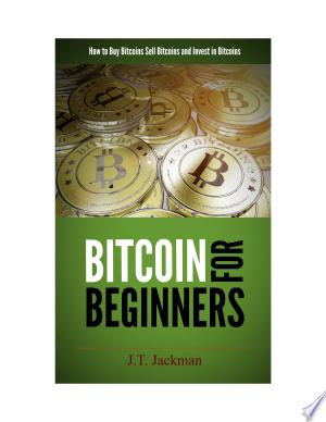 Download Bitcoin for Beginners Free Books - Dlebooks.net