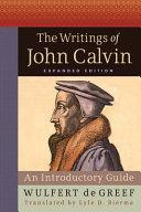 The Writings of John Calvin