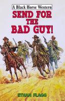 Send for the Bad Guy [Pdf/ePub] eBook