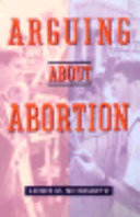 Arguing about Abortion