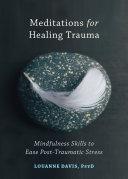 Meditations for Healing Trauma [Pdf/ePub] eBook