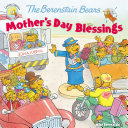 The Berenstain Bears Mother's Day Blessings [Pdf/ePub] eBook