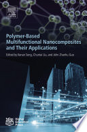 Polymer Based Multifunctional Nanocomposites and Their Applications
