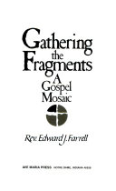 Gathering the Fragments