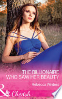 The Billionaire Who Saw Her Beauty  Mills   Boon Cherish   The Montanari Marriages  Book 2