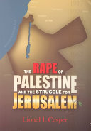 The Rape of Palestine and the Struggle for Jerusalem [Pdf/ePub] eBook