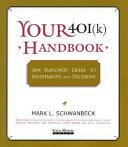 Your 401 k  Handbook